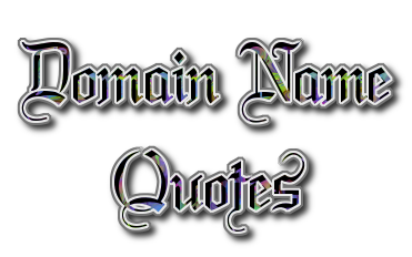 Domain Name Quotes